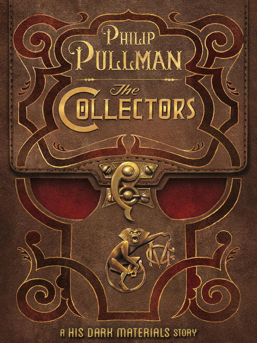 Title details for The Collectors by Philip Pullman - Available