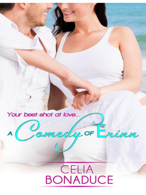 Title details for A Comedy of Erinn by Celia Bonaduce - Wait list