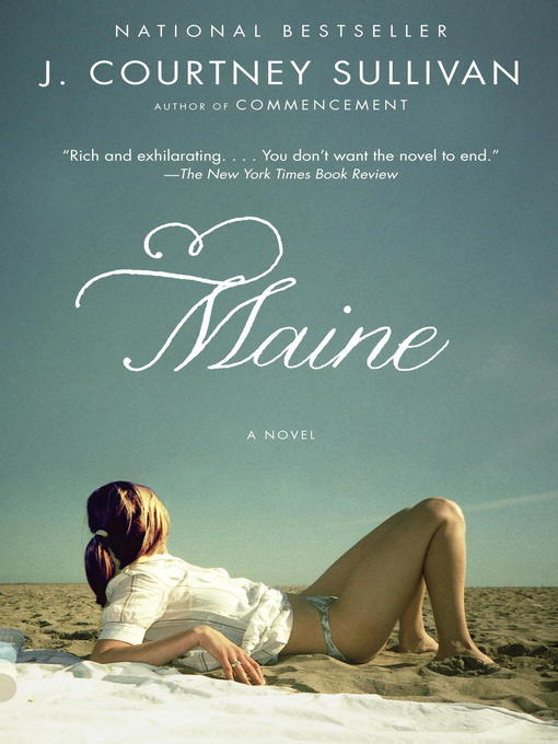 Title details for Maine by J. Courtney Sullivan - Available