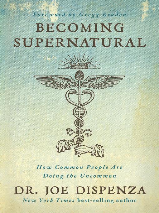Title details for Becoming Supernatural by Dr. Joe Dispenza - Wait list