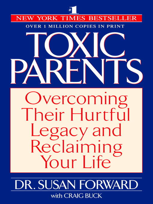 Title details for Toxic Parents by Susan Forward - Available