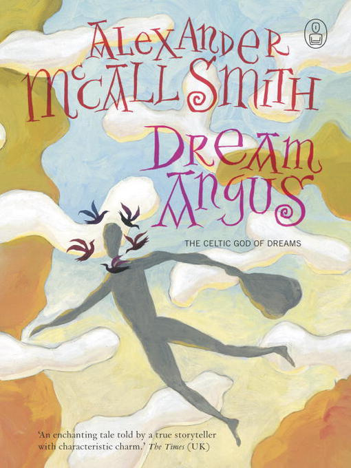 Title details for Dream Angus by Alexander McCall Smith - Available