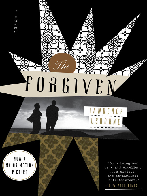 Title details for The Forgiven by Lawrence Osborne - Available