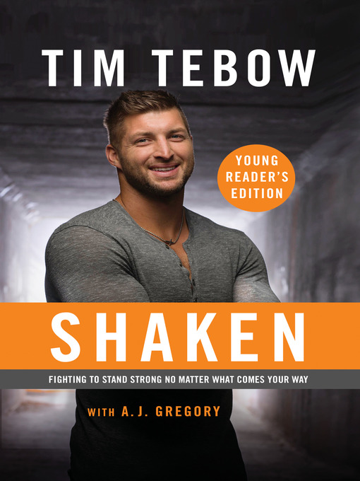 Title details for Shaken by Tim Tebow - Available