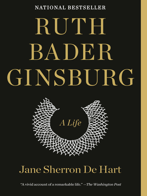 Title details for Ruth Bader Ginsburg by Jane Sherron de Hart - Available
