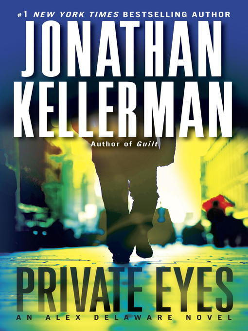 Title details for Private Eyes by Jonathan Kellerman - Available