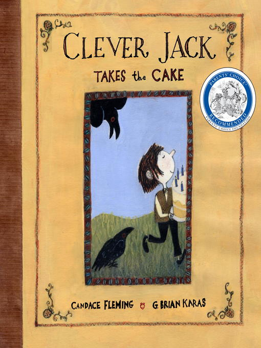 Title details for Clever Jack Takes the Cake by Candace Fleming - Wait list