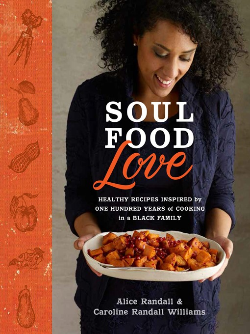 Title details for Soul Food Love by Alice Randall - Available