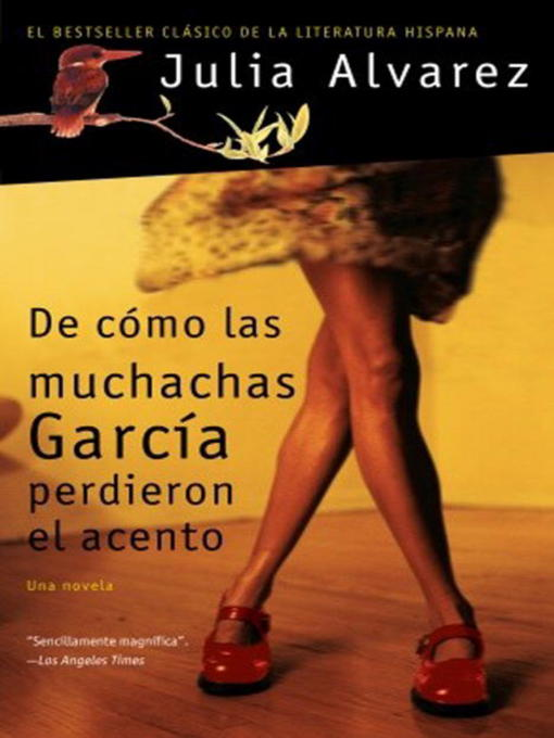 Title details for De como las muchachas Garcia perdieron el acento by Julia Alvarez - Available