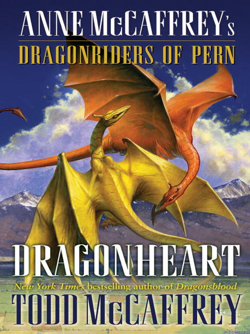 Title details for Dragonheart by Todd J. McCaffrey - Available