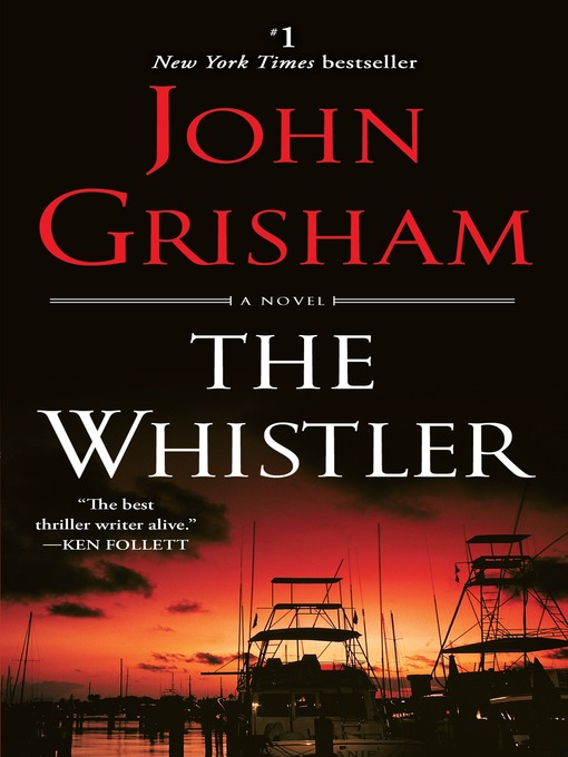 Title details for The Whistler by John Grisham - Wait list
