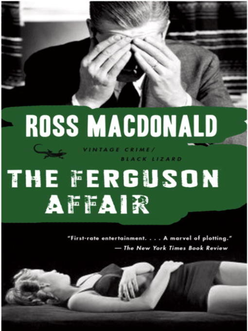 Title details for The Ferguson Affair by Ross Macdonald - Available