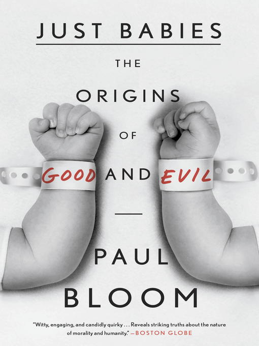Title details for Just Babies by Paul Bloom - Available
