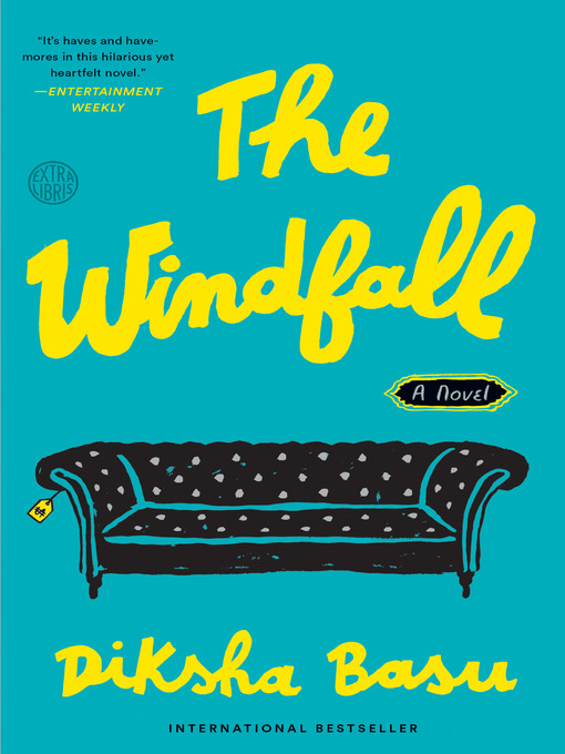 Title details for The Windfall by Diksha Basu - Wait list