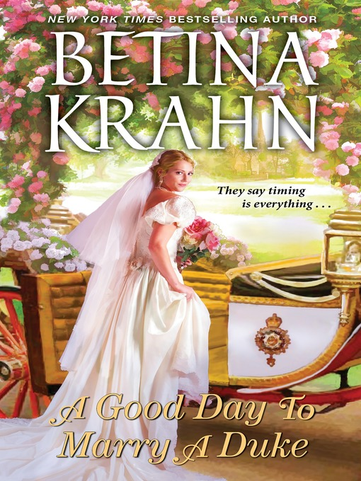Title details for A Good Day to Marry a Duke by Betina Krahn - Available