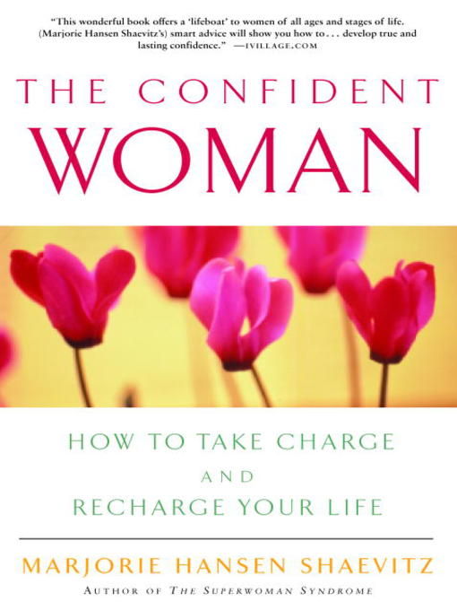 Title details for The Confident Woman by Marjorie Hansen Shaevitz - Available