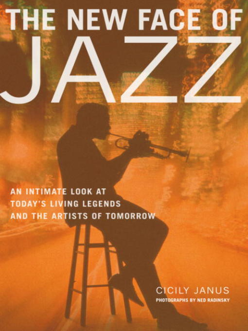 Title details for The New Face of Jazz by Cicily Janus - Available