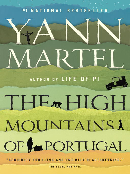 Title details for The High Mountains of Portugal by Yann Martel - Available
