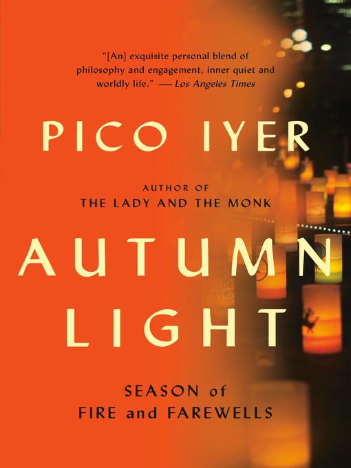 Title details for Autumn Light by Pico Iyer - Available