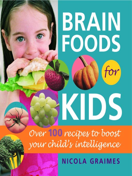 Title details for Brain Foods for Kids by Nicola Graimes - Wait list