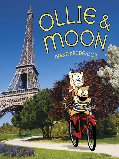 Title details for Ollie & Moon by Diane Kredensor - Available