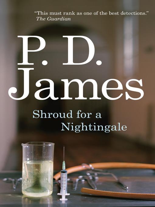 Title details for Shroud for a Nightingale by P. D. James - Wait list