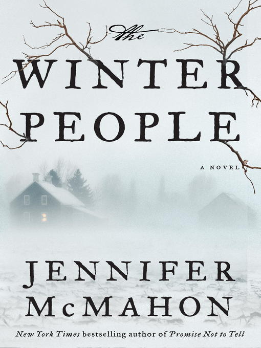 Title details for The Winter People by Jennifer McMahon - Wait list