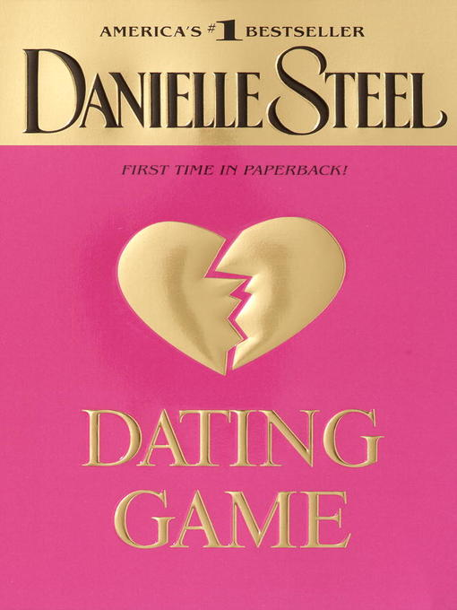 Title details for Dating Game by Danielle Steel - Wait list