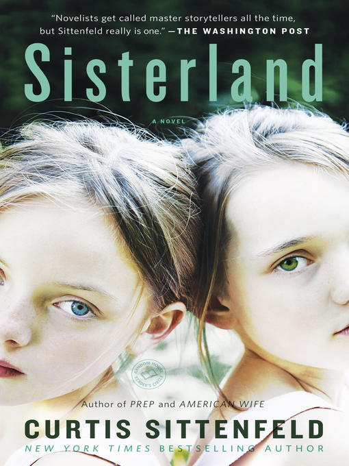 Title details for Sisterland by Curtis Sittenfeld - Available