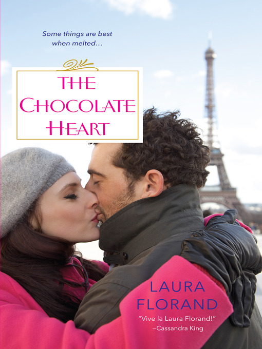 Title details for The Chocolate Heart by Laura Florand - Wait list