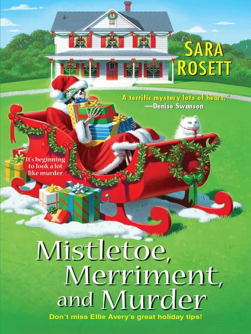 Title details for Mistletoe, Merriment, and Murder by Sara Rosett - Available