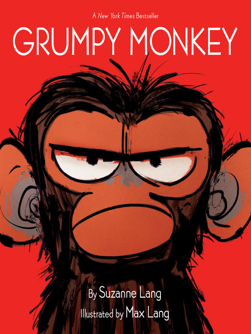 Title details for Grumpy Monkey by Suzanne Lang - Available