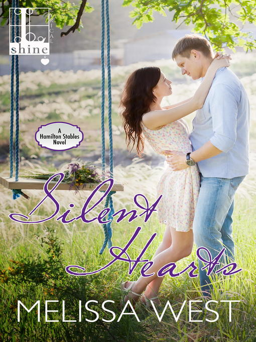 Title details for Silent Hearts by Melissa West - Available