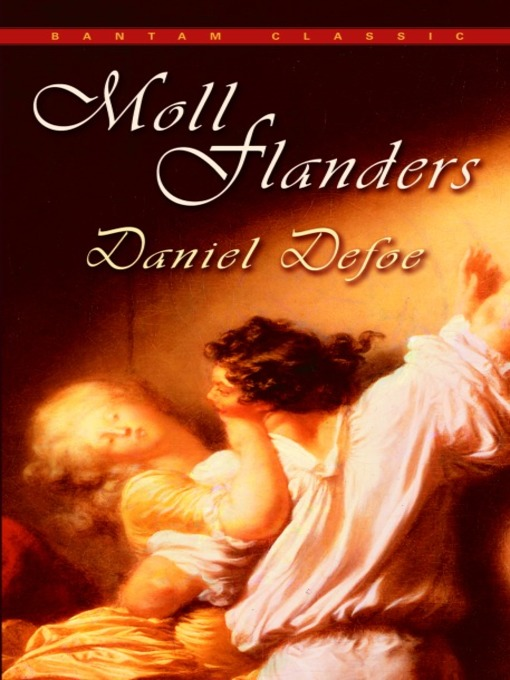 a look at the role of motherhood in daniel defoes moll flanders I the role of realism and spirituality as main features in daniel defoe's robinson crusoe and moll flanders julian hatzig i introduction daniel defoe is without a doubt one of the most famous representatives of 18th century british.