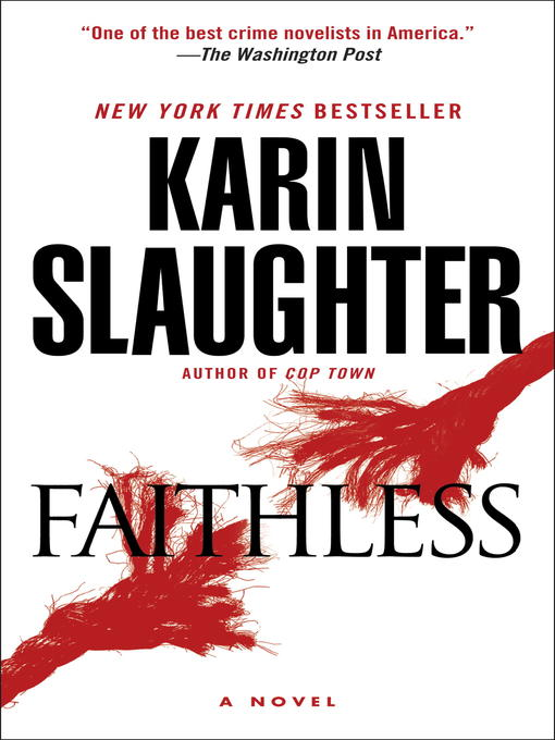 Title details for Faithless by Karin Slaughter - Wait list
