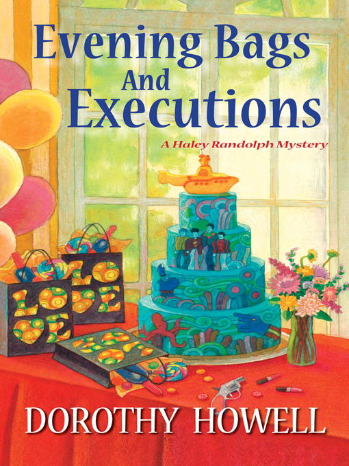 Title details for Evening Bags and Executions by Dorothy Howell - Available