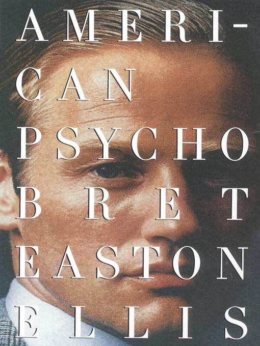 Title details for American Psycho by Bret Easton Ellis - Wait list