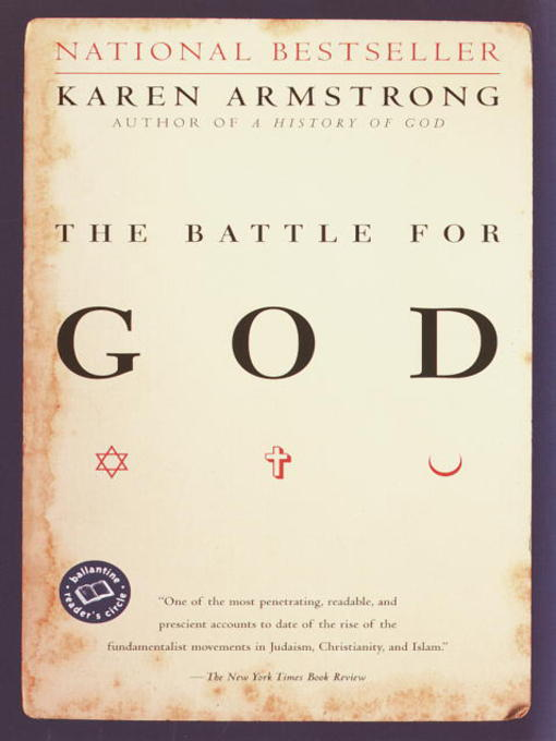 Title details for The Battle for God by Karen Armstrong - Available