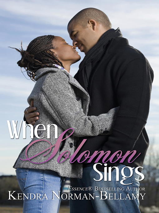 Title details for When Solomon Sings by Kendra Norman-Bellamy - Available