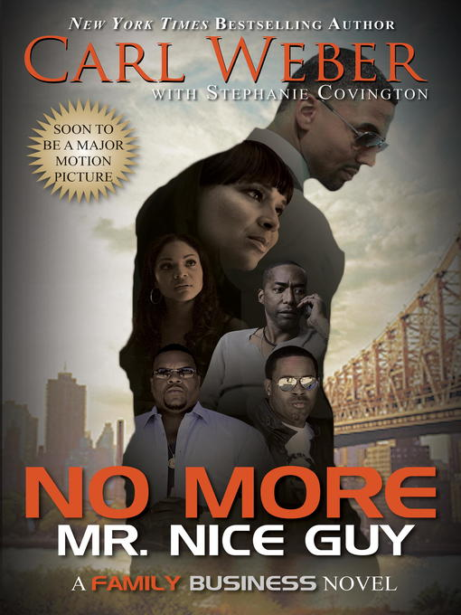 Title details for No More Mr. Nice Guy by Carl Weber - Available