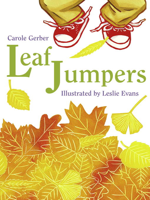Title details for Leaf Jumpers by Carole Gerber - Wait list