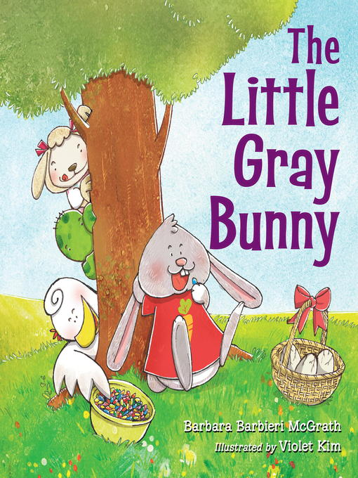 Title details for The Little Gray Bunny by Barbara Barbieri McGrath - Available