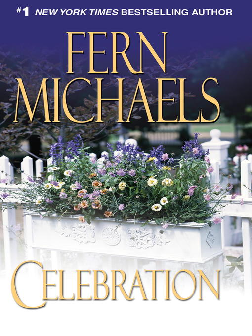 Title details for Celebration by Fern Michaels - Wait list