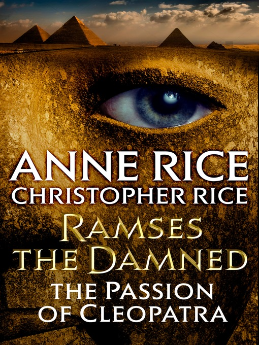 Title details for Ramses the Damned by Anne Rice - Wait list