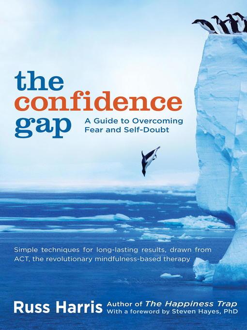 Title details for The Confidence Gap by Russ Harris - Wait list