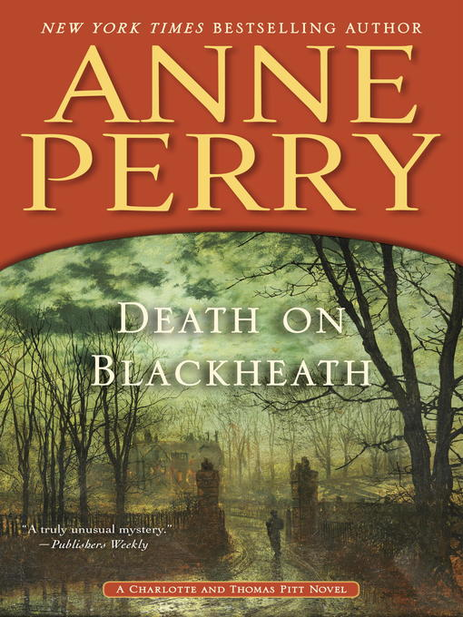 Title details for Death on Blackheath by Anne Perry - Available