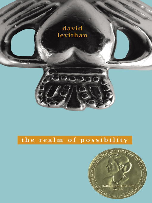 Title details for The Realm of Possibility by David Levithan - Wait list