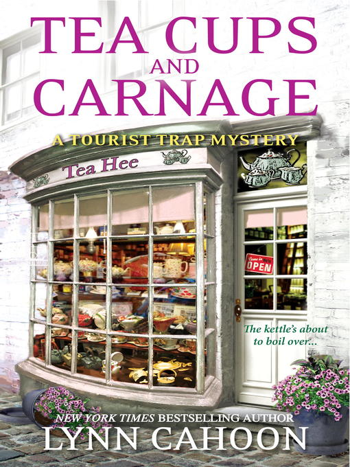 Title details for Tea Cups and Carnage by Lynn Cahoon - Available