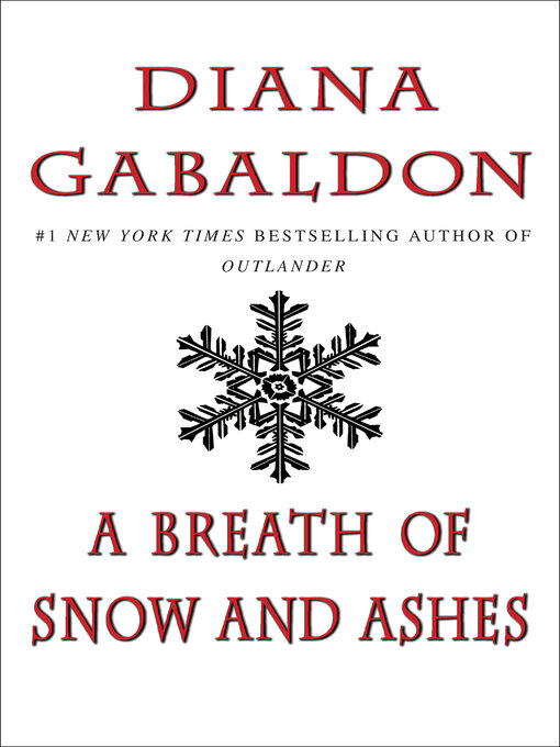 Title details for A Breath of Snow and Ashes by Diana Gabaldon - Wait list