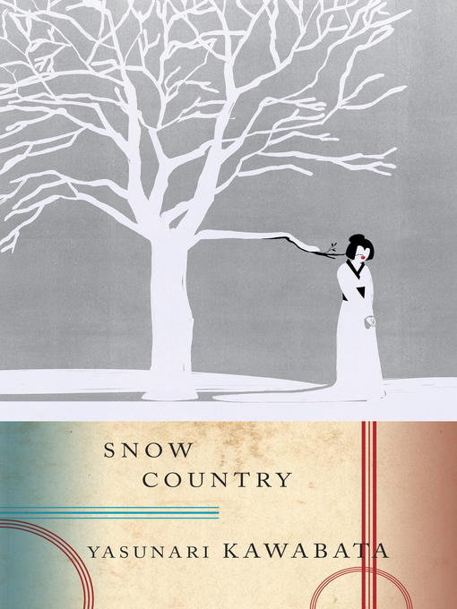 Title details for Snow Country by Yasunari Kawabata - Wait list